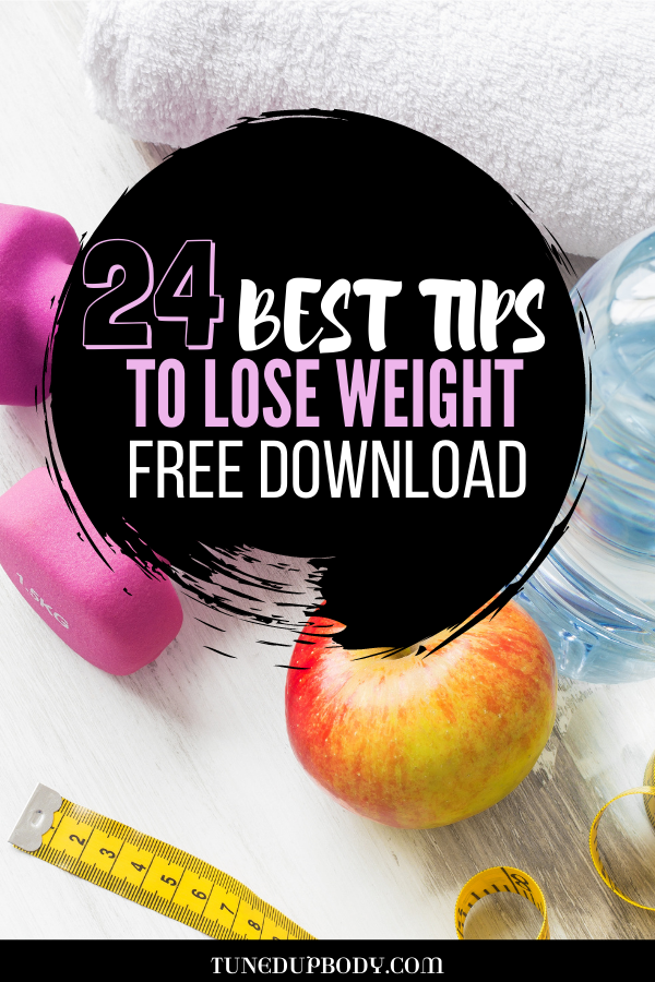 24 weight loss tips. weight loss printable